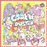 When Flying Was Easy Lyrics Cookie Duster