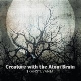 Transylvania Lyrics Creature With The Atom Brain