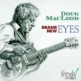Brand New Eyes Lyrics Doug MacLeod