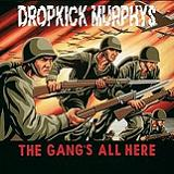 The Gang's All Here Lyrics Dropkick Murphys