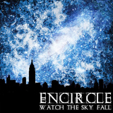 Watch The Sky Fall Lyrics Encircle