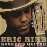 Booker's Guitar Lyrics Eric Bibb