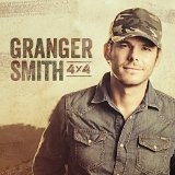 4x4 Lyrics Granger Smith