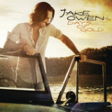 Days of Gold (Single) Lyrics Jake Owen