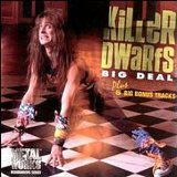 Big Deal Lyrics Killer Dwarfs