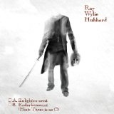 A: Enlightenment B: Endarkenment Lyrics Ray Wylie Hubbard