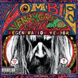 Venomous Rat Regeneration Vendor Lyrics Rob Zombie