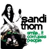 Smile... It Confuses People Lyrics Sandi Thom