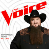 No One (The Voice Performance) [Single] Lyrics Sundance Head