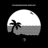 Wiped Out! Lyrics The Neighbourhood
