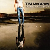 Greatest Hits 2 Lyrics Tim McGraw