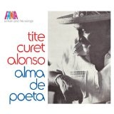 A Man And His Songs: Alma De Poeta Lyrics Tite Curet Alonso