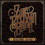 Welcome Home Lyrics Zac Brown Band