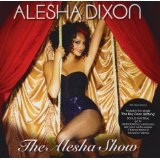 The Alesha Show Lyrics Alesha Dixon