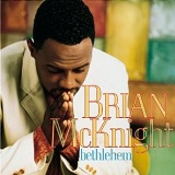Bethlehem Lyrics Brian McKnight