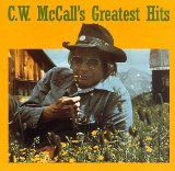 Wilderness Lyrics C.w. Mccall