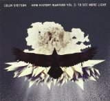 New History Warfare Vol. 3 To See More Light Lyrics Colin Stetson