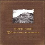 Tales From Magic Stone Mountain Lyrics Cornmeal