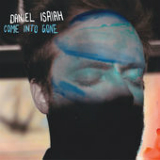 Come Into Gone Lyrics Daniel Isaiah