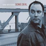 Some Devil Lyrics Dave Matthews Band
