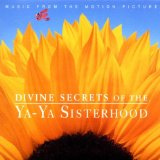 Miscellaneous Lyrics Divine Secrets Of The Ya-Ya Sisterhood