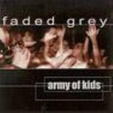 Army Of Kids EP Lyrics Faded Grey