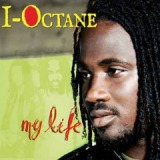 My Life Lyrics I-Octane