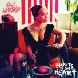 Habits Of The Heart Lyrics Idle Warship