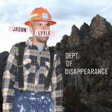 Dept. of Disappearance Lyrics Jason Lytle