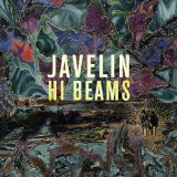 Hi Beams Lyrics Javelin