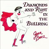 Diamonds And Rust In The Bullring Lyrics Joan Baez