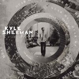 Hear Me Lyrics Kyle Sherman