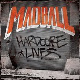 Hardcore Lives Lyrics Madball