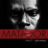 Vox Populi Lyrics Matador