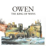 The King Of Whys Lyrics Owen