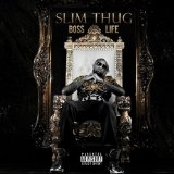 Boss Life Lyrics Slim Thug