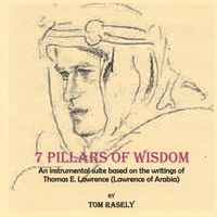 7 Pillars of Wisdom Lyrics Tom Rasely