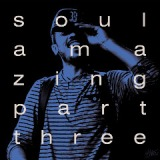 Soul Amazing Part Three Lyrics Blu