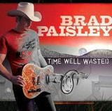 Time Well Wasted Lyrics Brad Paisley