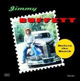 Before The Beach Lyrics Buffett Jimmy