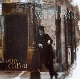 Loup Garou Lyrics Deville Willy