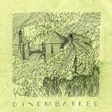 Disembarked (EP) Lyrics Disembarked
