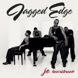 J.E. Heartbreak Lyrics JAGGED EDGE