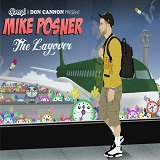 The Layover (Mixtape) Lyrics Mike Posner