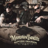 Baptized In Bourbon Lyrics Moonshine Bandits