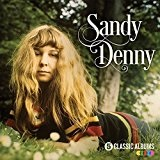 Five Classic Albums Lyrics Sandy Denny