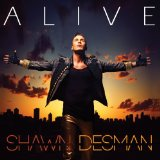 Alive Lyrics Shawn Desman