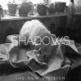 Shadows Lyrics The New Division