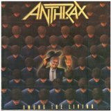 Among The Living Lyrics Anthrax