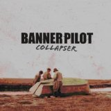 Collapser Lyrics Banner Pilot